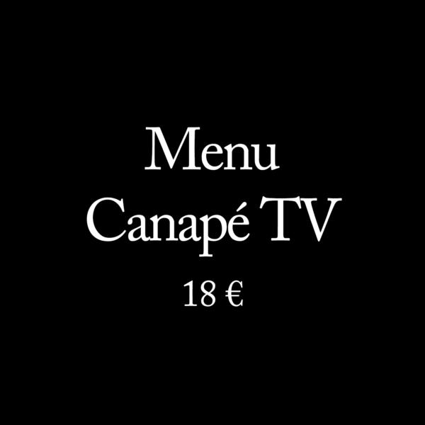 Menu Canapé TV à 18 €